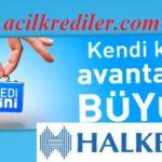 İhtiyaçlarınıza Hızır Gibi Yetişecek Halkbank Kredimini