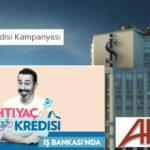 Çok Uygun Faiz Oranları İle Maaşını İş Bankasından Alanlara 100 Bin Lira İhtiyaç Kredisi