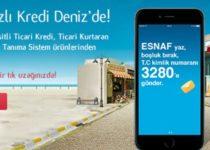Esnafa SMS İle Hızlı Kredi Denizbank'da T.C. İle Başvuru