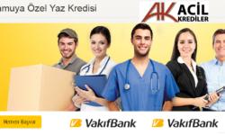 Kamu Çalışanlarına Özel Kaçırılmayacak Yaz Kredisi Vakıfbank'ta